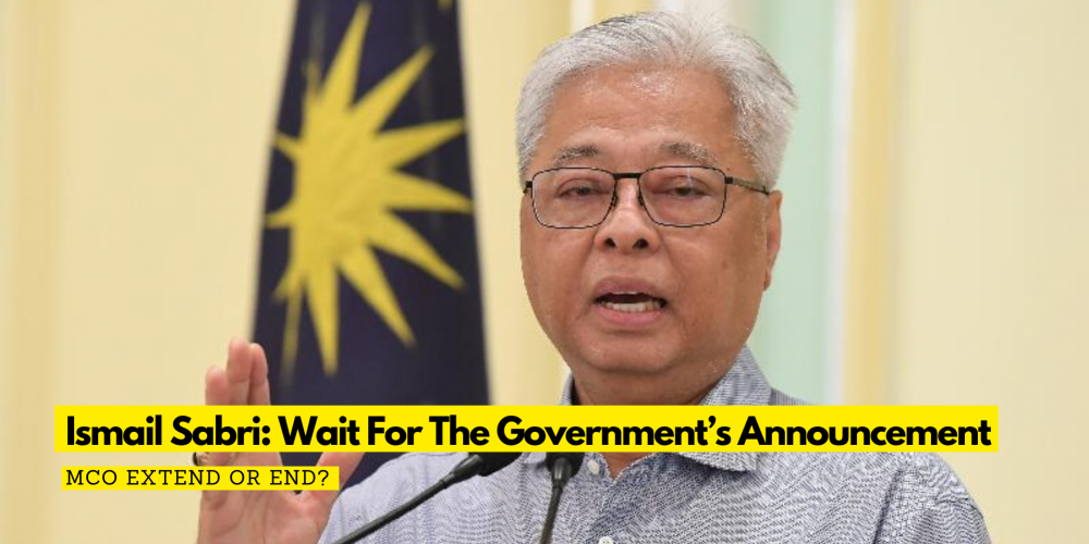 News Extend Or End The Mco Ismail Sabri Wait For The Government S Announcement